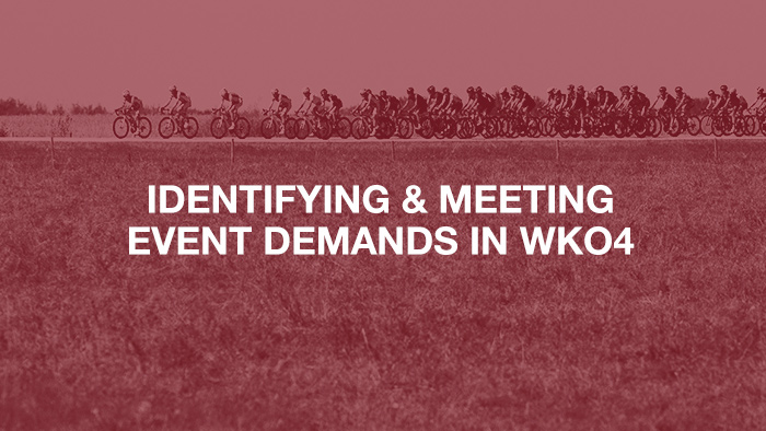 Identifying and Meeting Event Demands In WKO4