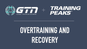 18104-gtn-presents-overtaining-recovery-blog-700x394