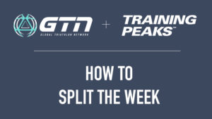GTN-split-training-week