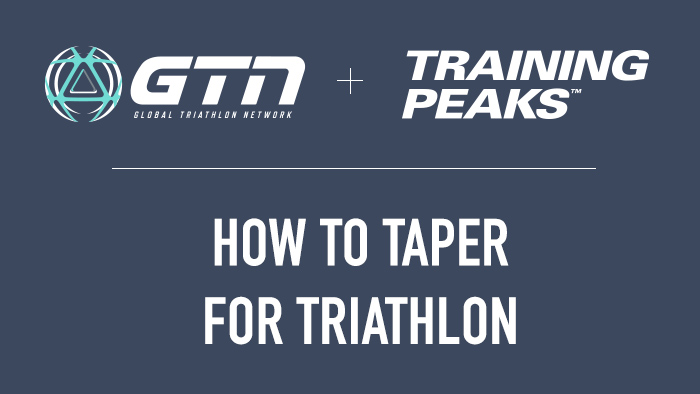 GTN Presents: How to Taper For a Triathlon