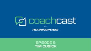 CoachCast Tim Cusick