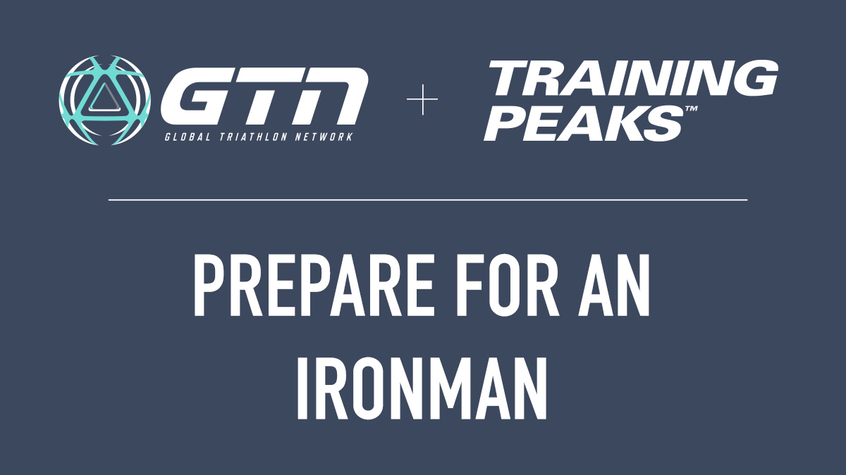 GTN Presents: How to Prepare and Train for an IRONMAN