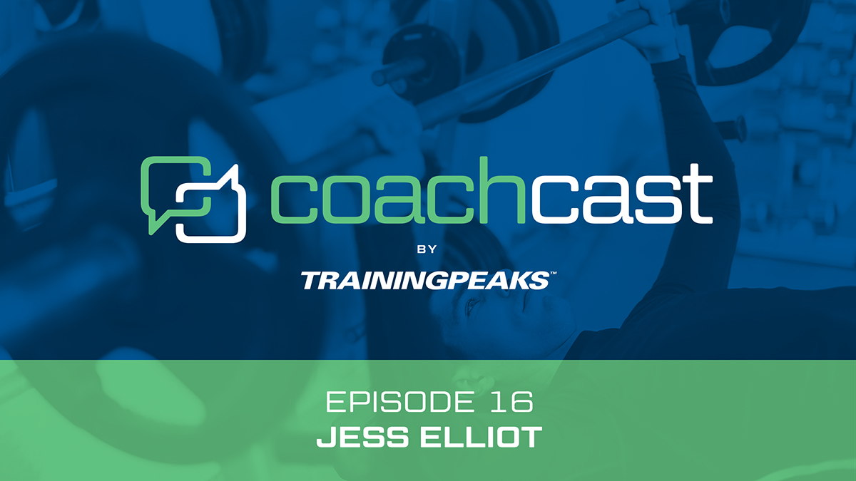 CoachCast: Smart Strength with Jess Elliot